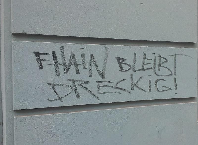Friedrichshain bleibt dreckig
